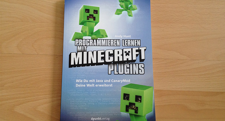 buchrezension zu programmieren lernen mit minecraft plugins von andy hunt minecraft spielen. Black Bedroom Furniture Sets. Home Design Ideas